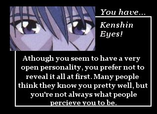 You have Kenshin eyes!